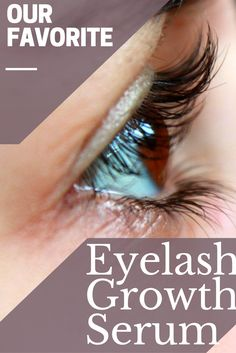 EYELASH GROWTH SERUM! Our favorite eyelash growth serum of all time!! Check our our full blog post on all the details and a full review of this breakthrough eyelash growth product!!