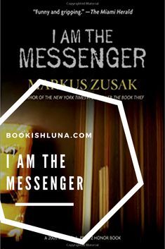 My honest review of I Am the Messenger by Markus Zusak.