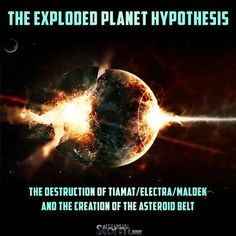 The Exploded Planet Hypothesis: The Destruction of Tiamat/Electra/Maldek and the…