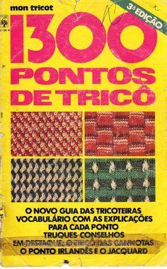 1300-pontos-de-trico by julilindaenf enf via Slideshare - lIVRO ÓTIMO!