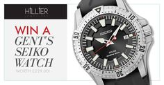 Win a gent's seiko watch worth £299 with hillier jewellers! #competition #competitions #watches #gifts #mensfashion