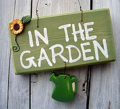 For the door.  You know, when I'm IN the garden . . . :)  Friends will know right where to find me.
