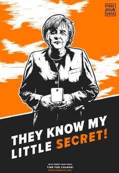 They Know My Little Secret - Angela Merkel illustration. Free Your Data. http://freeyourdata.org