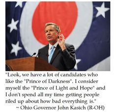 John Kasich proclaims himself as Prince of Light and Hope