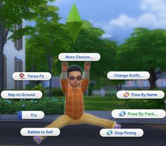 Updated for January 12, 2017 (Toddlers) patch   Pose Player    This is a mod that will add the option to play poses and animations in game.  It adds an interaction to your sims called Pose By