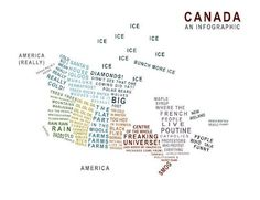 Canada, an infographic with words (lots of words, some of which are funny).kinda missing nb and ns from the map. Can't be a map of canada a leave out 2 provinces Canadian Things, I Am Canadian, Canadian Humour, Canadian History, Canadian Bacon, Canadian Travel, Quebec, Igloo House, Meanwhile In Canada