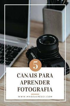 5 canais para você aprender fotografia
