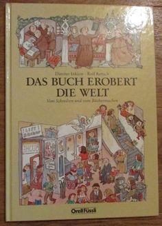 DAS BUCH EROBERT DIE WELT Dimiter Inkiow Rolf Rettich Orell Füssli 1990