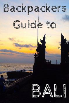 Whether you want to surf, relax or party this Backpackers Guide to Bali has recommendations for all.