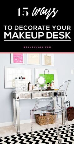15 stylish ways to decorate your makeup desk