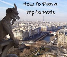 How to plan a trip to Paris