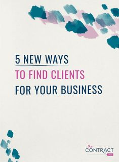 When you're first starting out in your business, it can feel like there are a million challenges in front of you. How do you land that first (or second, or third) client? I'm sharing 5 unexpected ways to get clients on the blog. #thecontractshop #contractsforcreatives #legaltipsforcreatives #contracts #creativeentrepreneurs #clientexperience