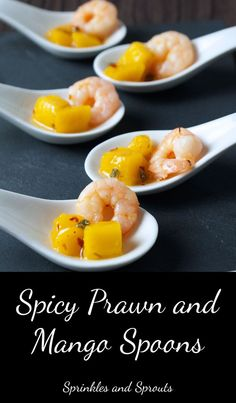 Perfect for your New Year Party. Spicy Prawn and Mango Spoons. A great sweet and spicy prawn appetiser. (A great sweet and spicy shrimp appetizer)