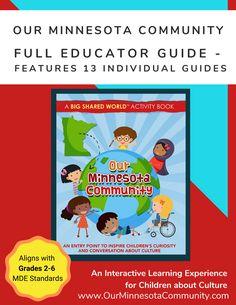 Our Minnesota Community Full Educator Guide- 13 Lessons