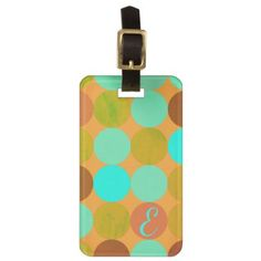 Turquoise Blue Green & Orange Circles Monogram Bag Tag - minimal gifts style template diy unique personalize design