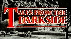 CHILLER TV - TALES FROM THE DARKSIDE http://www2.chillertv.com/Series/