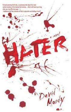 Hater by David Moody. $9.69. Publisher: Thomas Dunne Books; 1 edition (April 1, 2010). Author: David Moody. 288 pages