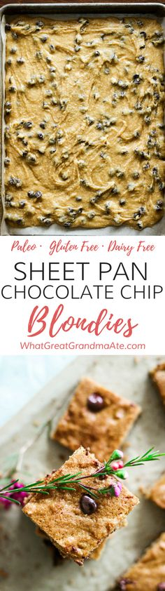 Yummy #Paleo Sheet Pan Chocolate Chip Blondies are a healthy but decadent treat for any occasion, and they are gluten, dairy, and processed sugar free! #glutenfree #dairyfree #paleodessert #grainfree via @whatggmaate