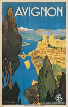 Vintage Train Travel Poster by Georges Villa: Avignon , France 1930 Vintage French Posters, Vintage Poster, Vintage Travel Posters, Vintage Postcards, French Vintage, Vintage Prints, Retro Poster, Poster S, Poster Prints