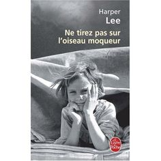 To kill a mockingbird Grand livre ! A lire absolument.