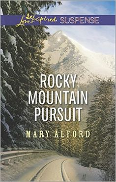 Rocky Mountain Pursuit (Love Inspired Suspense) by Mary Alford --- my review http://montanamade.weebly.com/tell-tale-book-reviews/book-review-rocky-mountain-pursuit-by-mary-alford #RomanticSuspense