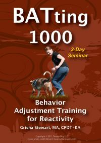 BATing 1000: Behavior Adjustment Training for Reactivity 2 Day seminar DVD