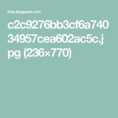 c2c9276bb3cf6a74034957cea602ac5c.jpg (236×770)