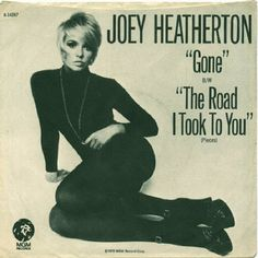 Joey Heatherton : 'Gone / The Road I Took To You' 1972