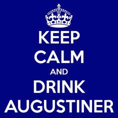 Keep calm and drink #Augustiner. #beer #beverages #munich #germany #drinks #bier #birra #cerveza
