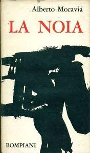 Leggere Libri Fuori Dal Coro : LA NOIA Alberto Moravia