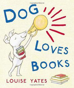Dog Loves Books: Amazon.co.uk: Louise Yates: Books http://www.amazon.co.uk/gp/registry/wishlist/2WG6OAVGZ6WA7/ref=cm_wl_rlist_go_o?