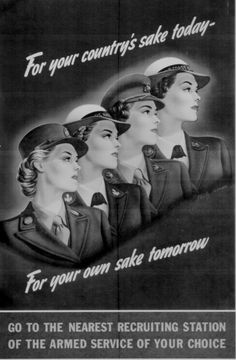 WWII propaganda poster featuring women in war service - For Your Country's Sake Today Vintage Advertisements, Vintage Ads, Vintage Posters, Retro Advertising, Vintage Photos, Vintage Style, Ww2 Propaganda, Ww2 Posters, Pin Up