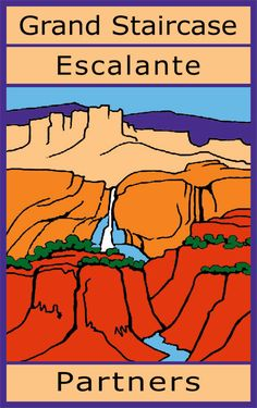 Grand Staircase Escalante-National Monument (GSENM)  Grand Staircase-Escalante Partners Logo