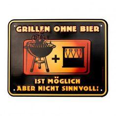 Blechschild - Grillen ohne Bier