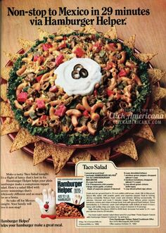more like non-stop to the nearest bathroom! Taco salad with Hamburger Helper (1982)