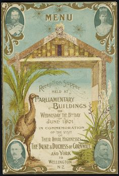 Menu. Reception supper held at Parliamentary Buildings in commemoration of the visit of Their Royal Highnesses the Duke & Duchess of Cornwall and York to Wellington New Zealand, McKee & Co., printers, Wellington