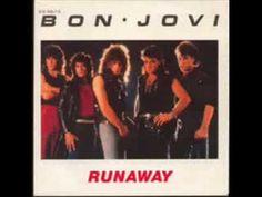 Bon Jovi...Runaway