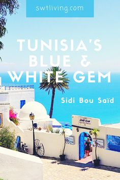 Do you believe there is a town that combines the characteristics of Santorini & Chaouen? Sidi Bou Saïd, Tunisia is one of the most picturesque places I've been to.