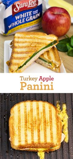 Turkey Apple Panini: Dust off your panini press and whip up this warm and toasty sammy. Sara Lee White Made with Whole Grain Bread, turkey, Cheddar cheese, sliced Gala Apple, fresh spinach and a Greek yogurt-mustard spread make this sandwich extra good!