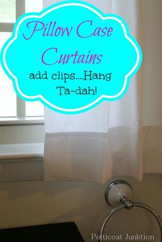 White pillowcases make great curtains for a small bathroom window. Just add clips and hang!!! (I would have to add some trim, but great idea!)