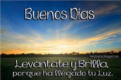 buenos+dias+brilla+palabras+de+aliento+cristiano+buen+dia.jpg (650×434)