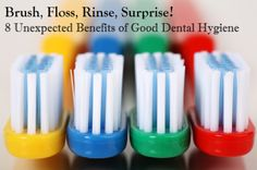 The Unexpected Benefits of Good Dental Hygiene