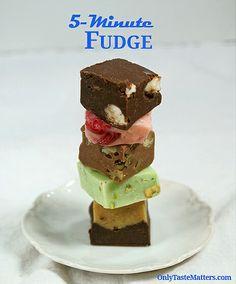 5-Minute Fudge   Only taste matters.  Several kinds of fudge.