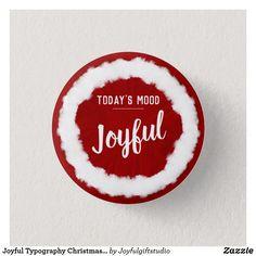Shop Joyful Christmas Typography round Button created by Joyfulgiftstudio. Christmas Mood, Holiday, Christmas Typography, Todays Mood, Round Button, Joyful, Spirit, Buttons, Store