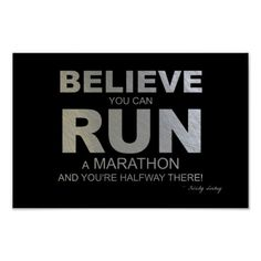 Believe You Can Run a Marathon!