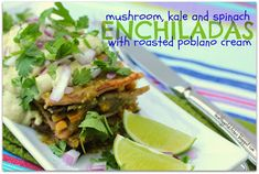Mushroom, Kale and Spinach Enchiladas with Roasted Poblano Cream