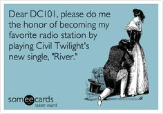 Dear DC101, please do me the honor of becoming my favorite radio station by playing Civil Twilight's new single, 'River.'