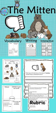 The Mitten Activities for kindergarten, first, second and third graders! This activity includes an interactive comprehension printable, vocabulary graphic organizers and common core aligned mitten writing activities with rubrics.  It includes: 8 vocabulary graphic organizers from The Mitten A fun interactive comprehension printable to show understanding of The Mitten Vocabulary flash cards 2 writing prompts aligned with Common Core! 2 writing rubrics A labeling printable