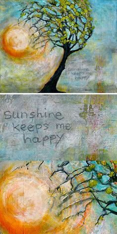 "Original Painting TITLED: ""Sunshine Keeps Me Happy"" by Blenda Tyvoll 20X16 Mixed Media on Canvas"