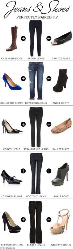 Jeans Shoes Guide - Perfectly Paired Up good to know -- and can't believe Im interested in knowing it, LOL